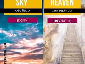 Qual a diferença entre SKY e HEAVEN?