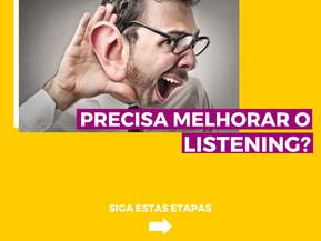 MELHORE SEU LISTENING!
