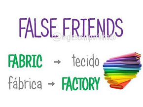 False friends: FABRIC x FÁBRICA