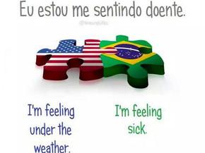 """How to say """"Estou me sentindo doente"""""""
