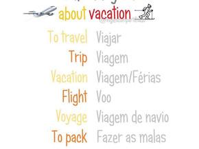 Vocabulário sobre FÉRIAS!