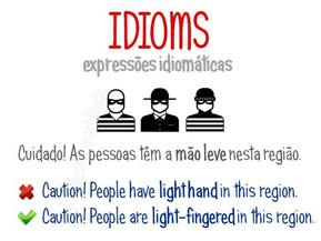 Idioms: Light fingered