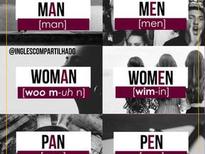 Pronúncia: MAN x MEN