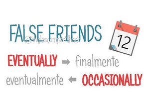 False friends: Eventually x Eventualmente
