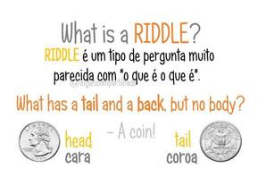 """O que é uma """"RIDDLE""""?"""