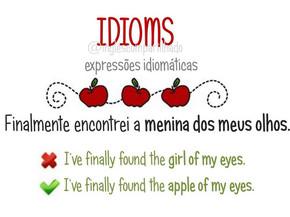 "Idioms: ""Apple of my eyes"""