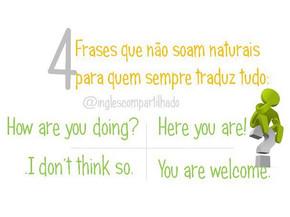4 frases impossíveis de Traduzir!