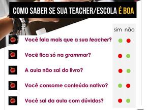 Como saber se sua teacher/escola é boa?
