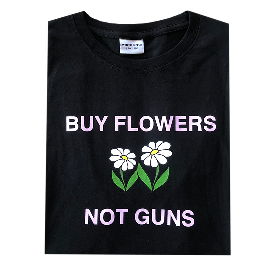'Buy Flowers Not Guns' T-Shirt - Black