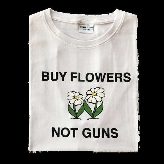'Buy Flowers Not Guns' T-Shirt - White
