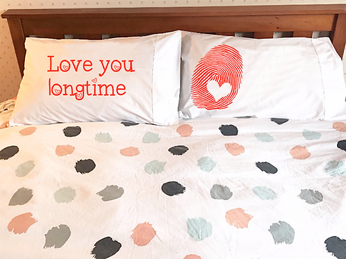 Love you longtime pillowcases