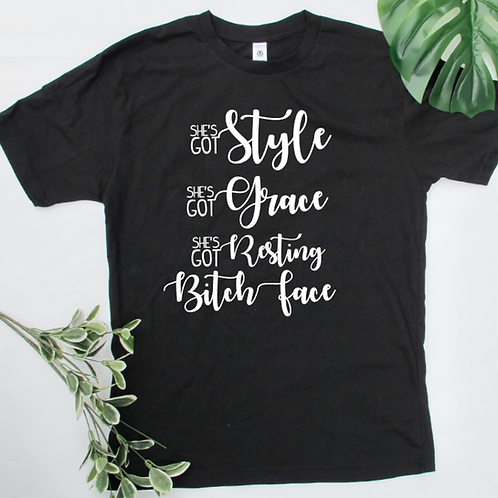 Style, Grace, Resting Bitch Face | TEE