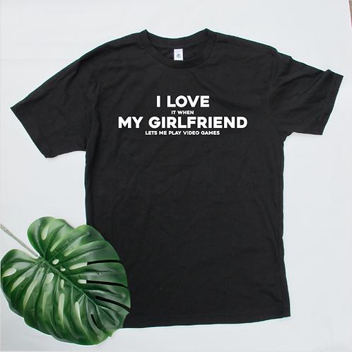 I love my Girlfriend | Wife Gamer tee