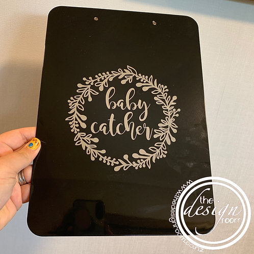 Baby Catcher Midwife Clipboard
