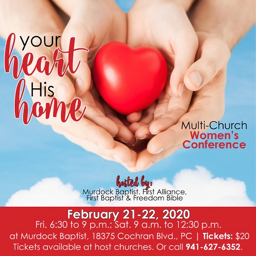 Your Heart His Home Multi Church Women's Conference