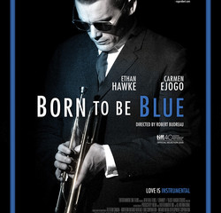 Born To Be Blue Theatrical Release