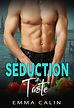 seduction of Taste.jpg