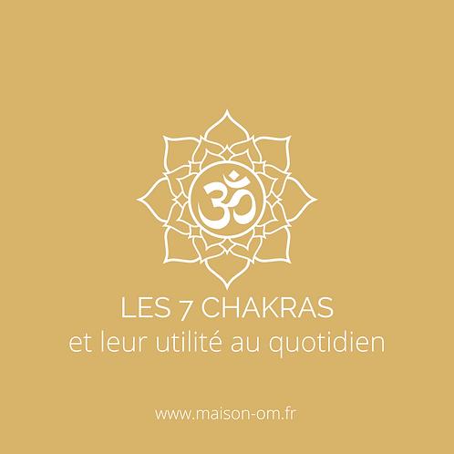 Les 7 chakras et leur utilité au quotidien