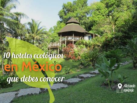 10 hoteles ecológicos en México que debes conocer