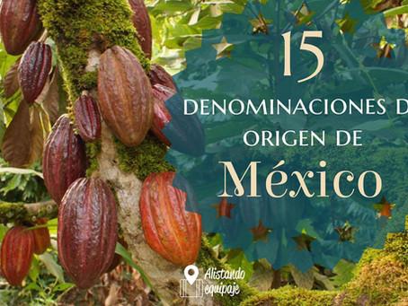 Las 15 Denominaciones de Orígen de México