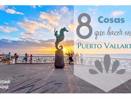 8 Cosas que hacer en Puerto Vallarta