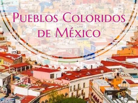 Los pueblos coloridos de México