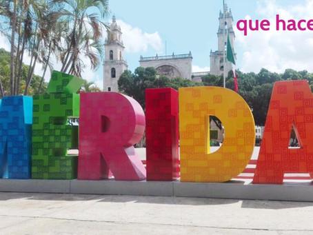 10 Cosas que hacer en Mérida Yucatán