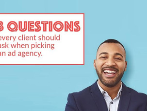 3 Questions Every Client Should Ask When Picking An Ad Agency