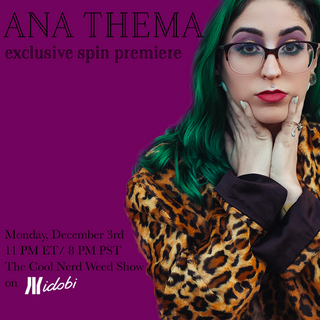 PLEXXAGLASS' new single 'Ana Thema' Exclusive first listen on the Cool Nerd Weed Show on