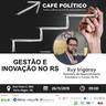 CAFÉ POLÍTICO RUY IRIGARAY.jpeg