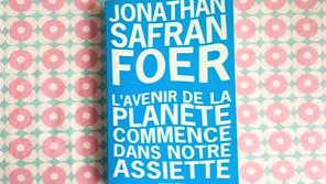 L'Avenir de la planète commence dans notre assiette : un livre de Jonathan Safran Foer