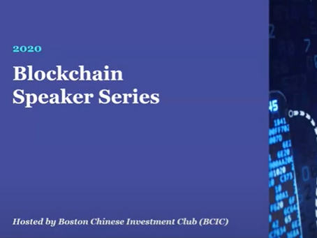 Boston Chinese Investment Club ( BCIC ) : Venture Capital Landscape of the Blockchain Industry