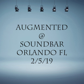 Augmented - 2/5/19