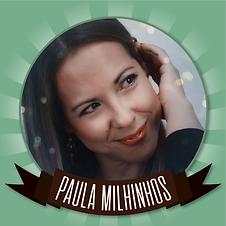 PaulaMilhinhos