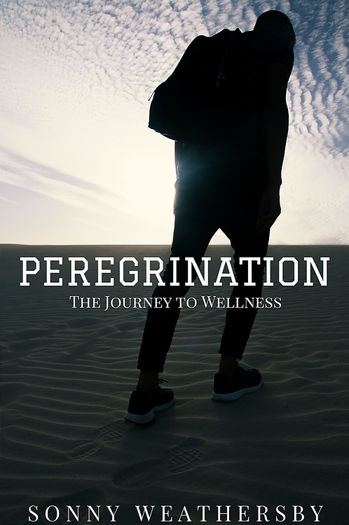 Peregrination: The Journey to Wellness (Autographed)