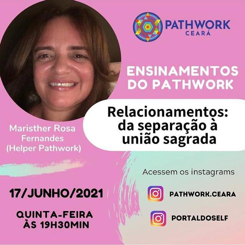 Ensinamentos do Pathwork - Relacionamentos: Da Separação à União Sagrada