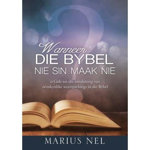 Wanneer die Bybel nie sin maak nie.