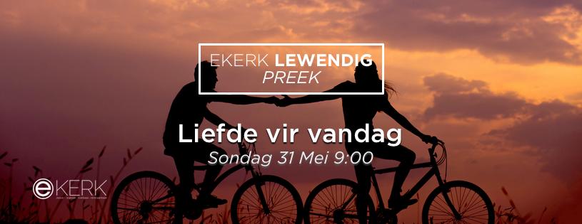 """Kom kuier saam Sondag oggend om 9:00 op ons Facebookbladsy waar prof Jan van der Watt met ons gesels oor """"Liefde vir vandag"""""""