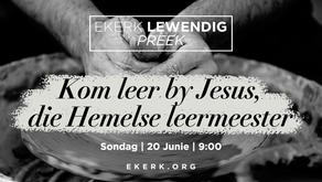 Kom leer by Jesus, die Hemelse leermeester [video]