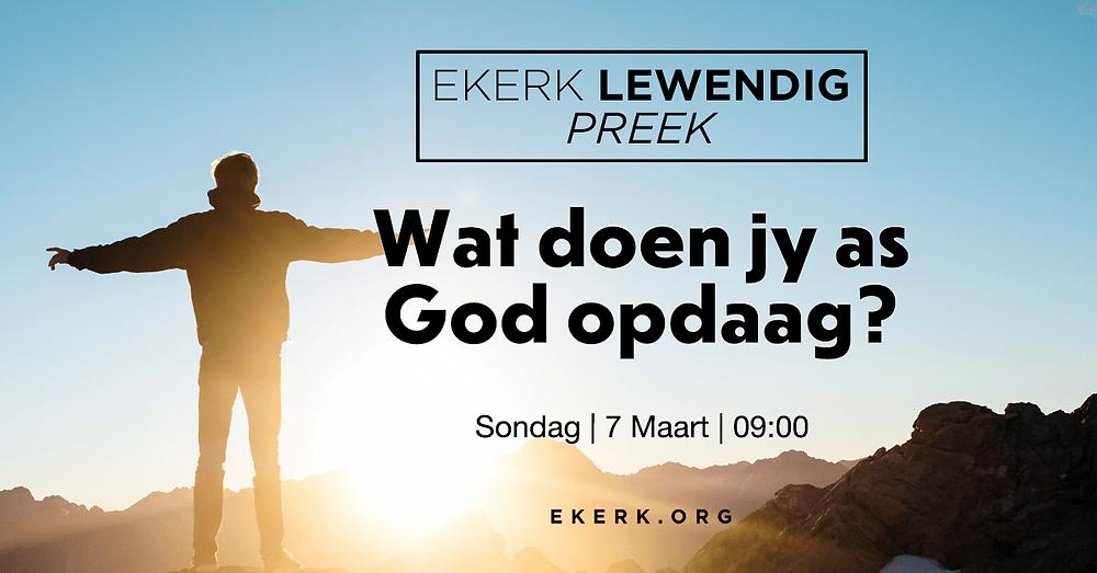 """Sondag oggend is ons tema tydens ons Ekerk Lewendig Preek """"Wat doen jy as God opdaag?"""" Pierre Engelbrecht gaan na hierdie vraag kyk vanuit Lukas 9. Jy is so welkom om saam te kyk!"""