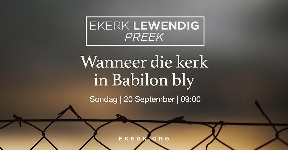 """Sondag 20 September is dit weer tyd waar ons saam kuier rondom God se Woord. Stephan Joubert se tema vir ons Ekerk Lewendig Preek uitsending is """"Wanneer die kerk in Babilon bly."""" Ons hoop ons sien jou daar?"""