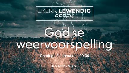 God se weervoorspelling [video]