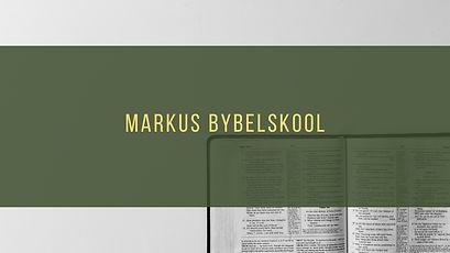 MARKUS BYBELSKOOL (1).jpg