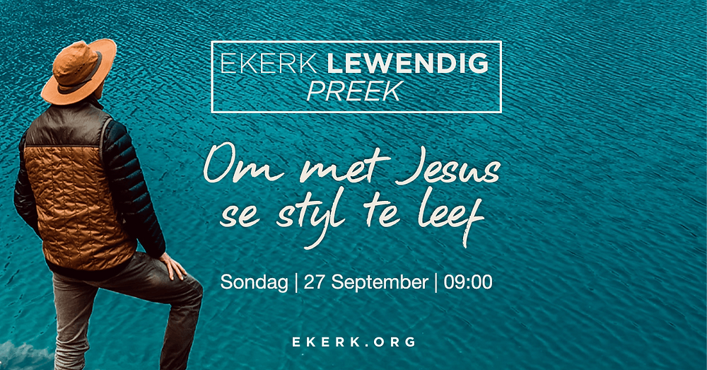 """Kom kuier saam rondom God se Woord Sondag 27 September. Stephan Joubert se tema vir ons Ekerk Lewendig Preek uitsending is """"Om met Jesus se styl te leef."""" Ons hoop ons sien jou daar?"""