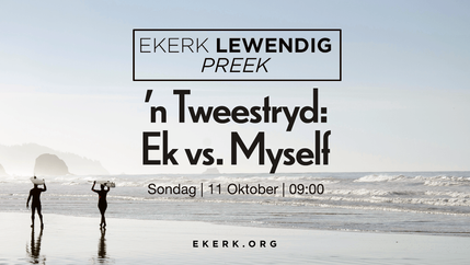 'n Tweestryd: Ek vs. Myself [video]