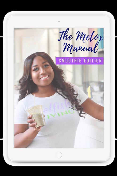 Metox Manual - Smoothie Edition