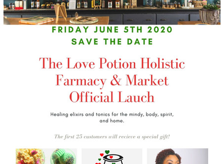 The Love Potion Holistic Farmacy is launching on June 5th 2020. Save the Date!