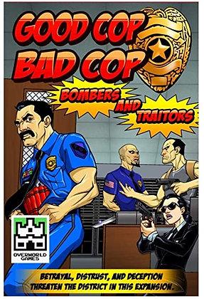 Good Cop Bad Cop (Bombers and Traitors)