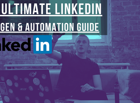 Linkedin Automation & Lead Generation Guide 2020 🤖