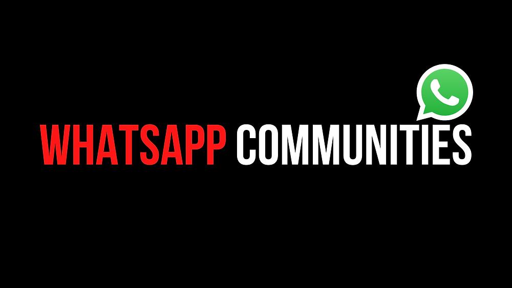 Whatsapp Groups/Communities
